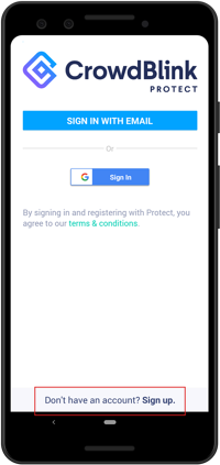 Click Sign Up at the bottom of the CrowdBlink Protect  app